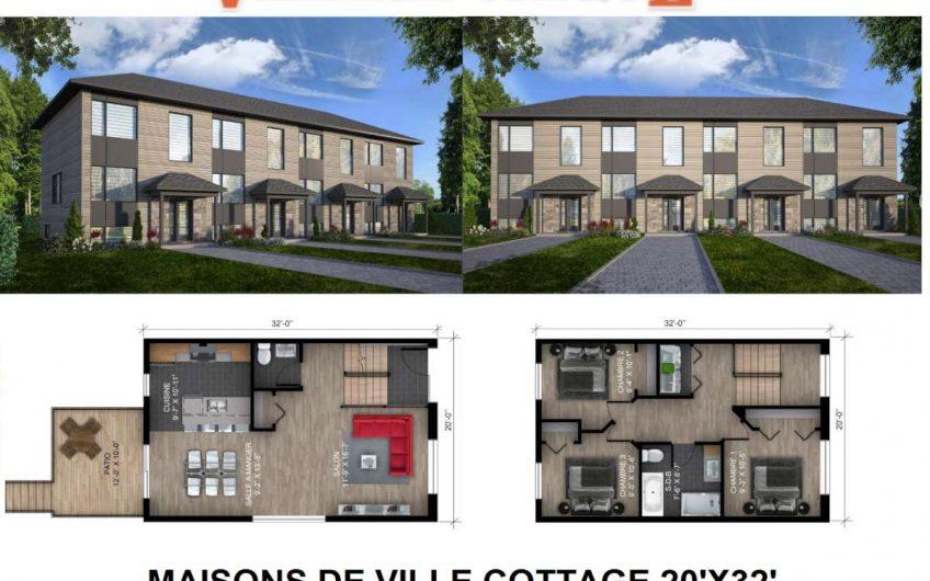 Maison de ville Cottage 20′ X 32′